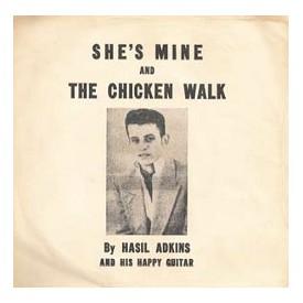 She's Mine / The Chicken Walk