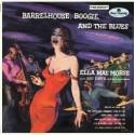 Barrelhouse, Boogie, And The Blues