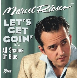 Let's Get Goin' / All Shades Of Blue