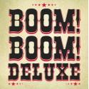 Boom! Boom! Deluxe