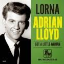 Lorna /  Got A Little Woman