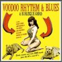 Voodoo Rhythm & Blues & Burlesque Grind