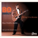 Bring It To Jerome / Run Diddley Daddy