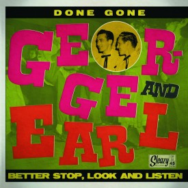 Done Gone / Better Stop, Look and Listen