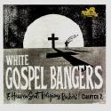 White Gospel Bangers Chapter 2.
