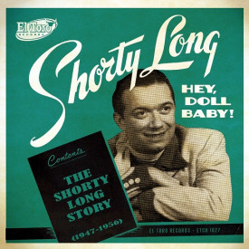 Hey Doll Baby! The Shorty Long Story