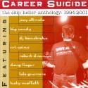 The Skip Heller Anthology: 1994/2001