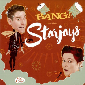 Bang! It's The Starjays LP