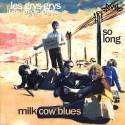 Milk Cow Blues / So Long