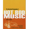 The Illustrated Discography Of Hot Rod Music 1961-1965 - John Blair & Stephen J. McParland
