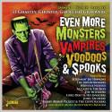 Even More Monsters Vampires Voodoos & Spooks