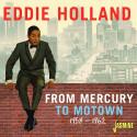 From Mercury To Motown 1958-1962
