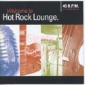 Welcome Hot Rock Lounge
