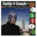 Danny Amis With Lost Acapulco and the Mexico City Brass