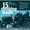 15 Smoking Tracks - LP + Free 7""